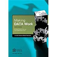 Making DATA Work by Kaffenberg, Carol, Ph.D.; Young, Anita, Ph.D., 9781929289462