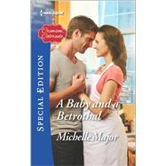 A Baby and a Betrothal by Major, Michelle, 9780373659463