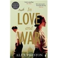 In Love and War by Preston, Alex, 9780571279463