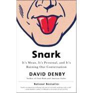 Snark by David Denby, 9781416599463