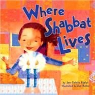 Where Shabbat Lives by Fabiyi, Jan Goldin, 9780822589464