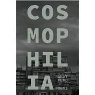 Cosmophilia by Kurd, Rahat, 9780889229464