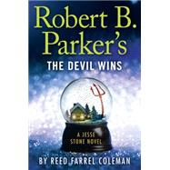 Robert B. Parker's the Devil Wins by Coleman, Reed Farrel, 9780399169465