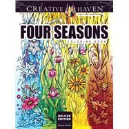 Creative Haven Deluxe Edition Four Seasons Coloring Book by Adatto, Miryam, 9780486809465