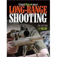 Gun Digest Book of Long-range Shooting by Brezny, L. P., 9781440239465