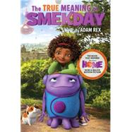 The True Meaning of Smekday by Rex, Adam; Rex, Adam, 9781484729465
