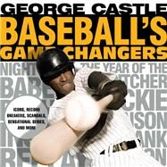 Baseball's Game Changers by Mondin, Rosy, 9781493019465