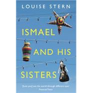 Ismael and His Sisters by Stern, Louise, 9781847089465