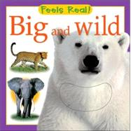 Big and Wild by Picthall & Gunzi Ltd, 9780764159466
