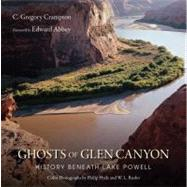 Ghosts of Glen Canyon by Crampton, C. Gregory, 9780874809466