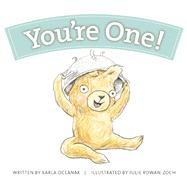 You're One! by Oceanak, Karla; Rowan-Zoch, Julie, 9781934649466