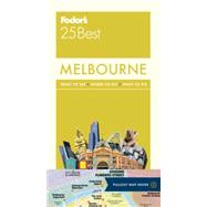 Fodor's 25 Best Melbourne by Ritchie, Rod; Walkden, Julie (CON), 9781101879467