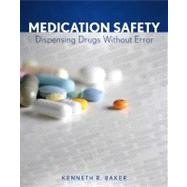 Medication Safety Dispensing Drugs Without Error