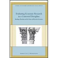 Evaluating Economic Research in a Contested Discipline : Ranking, Pluralism, and the Future of Heterodox Economics