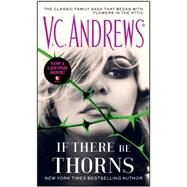 If There Be Thorns by Andrews, V.C., 9781476799469