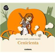 Cenicienta by Martí, Meritxell; Salomó, Xavier, 9788498259469