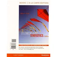 Elementary Statistics, Books a la Carte Edition Plus NEW MyStatLab with Pearson eText -- Access Card Package by Triola, Mario F., 9780321869470