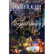 The Expatriates by Lee, Janice Y. K., 9780525429470