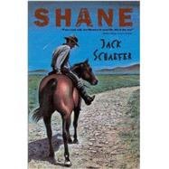 Shane by Schaefer, Jack; Smith, Roland, 9780544239470