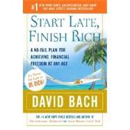 Start Late, Finish Rich by BACH, DAVID, 9780767919470