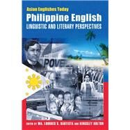 Philippine English by Bautista, Ma. Lourdes S.; Bolton, Kingsley, 9789622099470