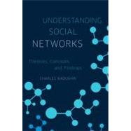 Understanding Social Networks Theories, Concepts, and Findings by Kadushin, Charles, 9780195379471