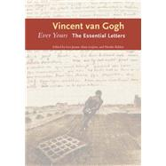 Ever Yours: The Essential Letters by Gogh, Vincent Van; Jansen, Leo; Luijten, Hans; Bakker, Nienke, 9780300209471