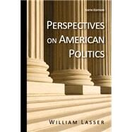 Perspectives on American Politics by Lasser, William, 9780495899471