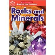 Rocks and Minerals (Scholastic Discover More Reader, Level 2) by Unknown, 9780545839471