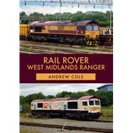 Rail Rover by Cole, Andrew, 9781445679471