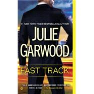 Fast Track by Garwood, Julie, 9780451469472