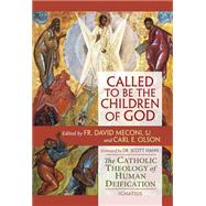 Called to Be the Children of God by Olson, Carl E.; Meconi, David, 9781586179472