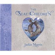 The Seal Children by Morris, Jackie, 9781910959473