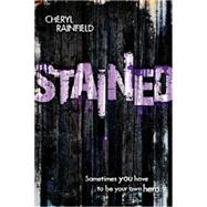 Stained by Rainfield, Cheryl, 9780544439474