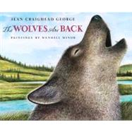 The Wolves Are Back by George, Jean Craighead (Author); Minor, Wendell (Illustrator), 9780525479475