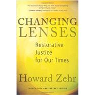 Changing Lenses: Restorative Justice for Our Times by Howard Zehr, 9780836199475