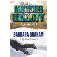 Murder by Gravity by Graham, Barbara, 9781432829476