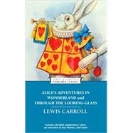 Alice's Adventures in Wonderland and Through the Looking-Glass by Carroll, Lewis, 9781439169476
