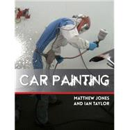 Car Painting by Jones, Matthew; Taylor, Ian, 9781847979476