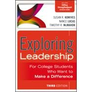 Exploring Leadership : For College Students Who Want to Make a Difference by Komives, Susan R.; Lucas, Nance; McMahon, Timothy R., 9781118399477