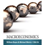 Macroeconomics by Boyes, William; Melvin, Michael, 9781285859477