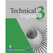 Technical English 3 Course Book by Bonamy, David, 9781408229477