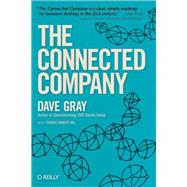The Connected Company by Gray, Dave; Wal, Thomas Vander, 9781491919477