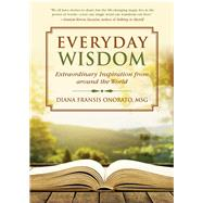 Everyday Wisdom by Onorato, Diana Fransis, 9781510719477