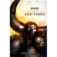 The Lord of the End Times by Reynolds, Josh, 9781849709477