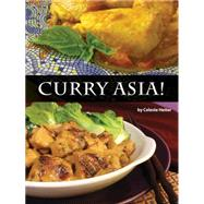Curry Asia! by Heiter, Celeste, 9781934159477