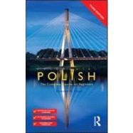 Colloquial Polish: The Complete Course for Beginners by Mazur; Boleslaw W., 9780415559478