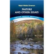 Nature and Other Essays by Emerson, Ralph Waldo, 9780486469478