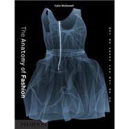 The Anatomy of Fashion by McDowell, Colin, 9780714849478
