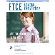 FTCE General Knowledge by Barry, Leesha M., Ph.D.; Mendoza, Alicia; Meiselman, Laura, 9780738609478